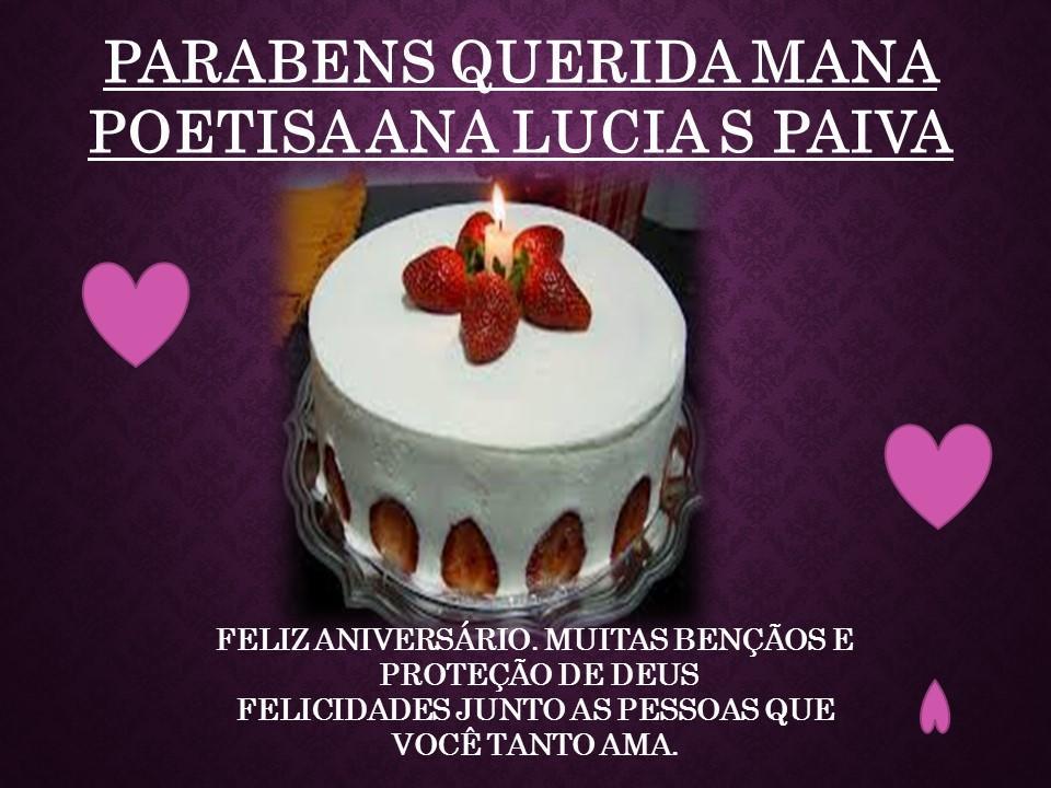 Feliz Aniversário 2018 Tia Lucia: PARABÉNS!! FELIZ ANIVERSÁRIO ANA LUCIA S PAIVA